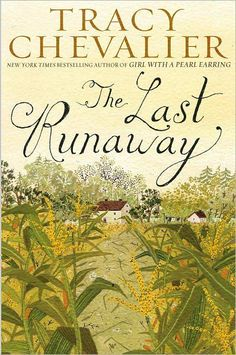 The Last Runaway by Tracy Chevalier is historical fiction about a Quaker woman who moves to Ohio from England and befriends some other women who are helping with the Underground Railroad. Chevalier charmed readers with The Girl with the Pearl Earring and other historical fiction novels with real characters, such as Burning Bright.