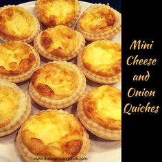 The Improving Cook- Mini Cheese and Onion Quiches