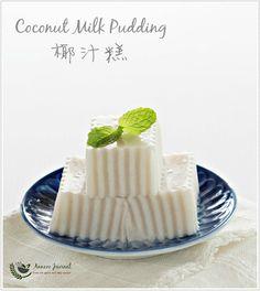 Coconut Milk Pudding 椰汁 糕   Anncoo Journal - Kommen Sie zur schnellen und einfachen Rezepte
