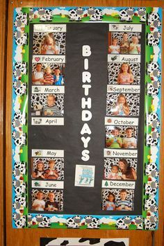 I love this birthday chart using the kids pictures instead of just bulletin board cutouts.
