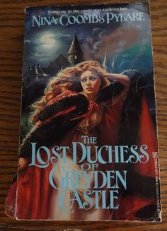 Lost Duchess of Greyden Castle by Nina Coombs Pykare (1990, Paperback) Book