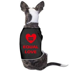 TvT Equal Love LGBT PRIDE 2016 Popular Funny Pattern Dog Hoodie >>> Special dog product just for you. See it now!   Dog Cold Weather Coats