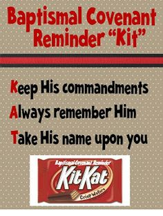Strong Armor: Baptism Talk with Kit Kat Reminder. also for YW for sacrament lesson and ordinances and covenants Lds Object Lessons, Fhe Lessons, Primary Lessons, Lds Primary, Primary Talks, Activity Day Girls, Activity Days, Baptism Talk, Baptism Gifts