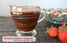 Strawberry Balsamic Vinaigrette from Hot Eats and Cool Reads! Great way to use fresh strawberries!