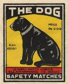 THE DOG Safety Matches ~ India