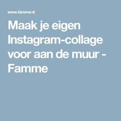 Maak je eigen Instagram-collage voor aan de muur - Famme