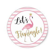 Shop Let's Flamingle! Flamingo Sticker created by bydandeliondesign. Flamingo Party, Flamingo Craft, Flamingo Baby Shower, Flamingo Birthday, Flamingo Decor, 35th Birthday, First Birthday Parties, Aloha Party, Let's Flamingle