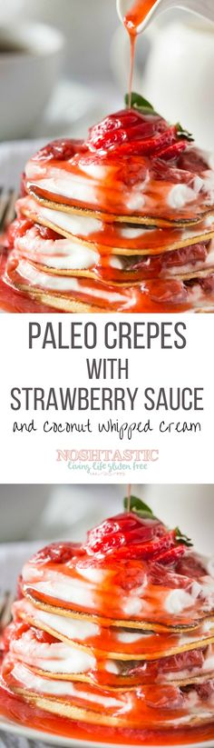 Delicious Low Carb Paleo Crepes with Strawberry sauce and Coconut Whipped Cream made in 15 minutes! Dairy Free Gluten Free Paleo and Grain Free. Dessert Sans Gluten, Paleo Dessert, Gluten Free Desserts, Dairy Free Recipes, Low Carb Recipes, Whole Food Recipes, Cooking Recipes, Low Carb Breakfast, Free Breakfast