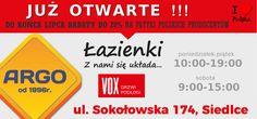 Salon ARGO w Siedlcach już jest OTWARTY! Do końca lipca ogłaszamy promocję na Wszystkie płytki polskich producentów - WSZYSTKO -20% ! I <3 POLSKA !