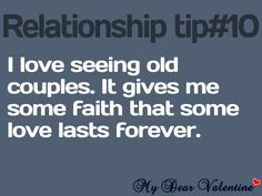 Relationship I Love Seeing Old Couples. it Gives Me Some Faith That Some Love Lasts Forever. Cute Quotes, Great Quotes, Quotes To Live By, Funny Quotes, Inspirational Quotes, Funny Memes, Hopeless Romantic, Beautiful Words, Beautiful Things
