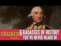 6 Badasses Of History You've Never Heard Of - The Cracked Podcast - YouTube