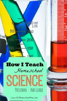 How I Teach Homeschool Science - our favorite curriculum, science resources, how & When we teach, plus lots of great hands on Science experiments for kids Preschool - 2nd Grade!