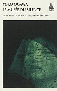Le musée du silence de Yoko Ogawa  PEB