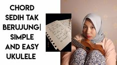 CHORD SEDIH TAK BERUJUNG - GLENN FREDLY | SIMPLE AND EASY UKULELE I Hope You, Ukulele, Social Networks, Peace And Love, Channel, Simple, Easy, Youtube, Facebook
