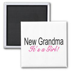 New Grandma Its A Girl Fridge Magnets