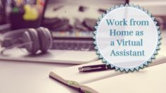 $1 deal - Work from Home as a Virtual Assistant course- (only 100 spots open at this introductory price)