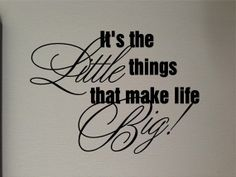 It's the little things that make life Big   by GreenMountainVinyl, $8.00