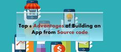 How Developing An App From Source Code Benefit You? Latest Technology, Technology News, Build An App, App Development, Benefit, Coding, Programming