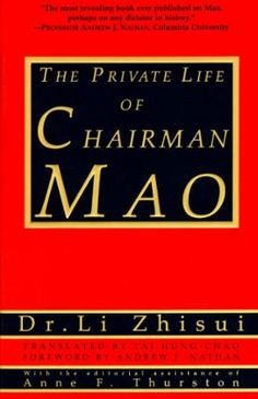 The Private Life of Chairman Mao by Li Zhi-Sui, Click to Start Reading eBook, From 1954 until Mao Zedong's death 22 years later. Dr. Li Zhisui was the Chinese ruler's personal phy