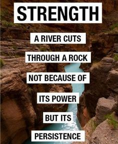 Strength & Persistence