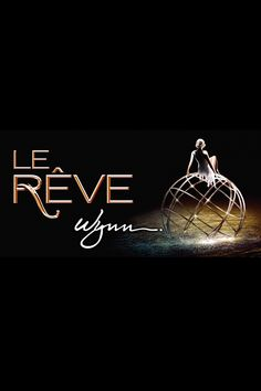 Le Reve is a show created by Franco Dragone, creator of Cirque Du Soleil. It's at the Wynn in Las Vegas. Loved it.