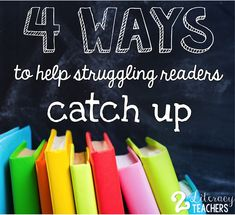 2 Literacy Teachers: 4 Ways to Help Your Struggling Readers Catch Up Reading Help, Reading Lessons, Kids Reading, Reading Activities, Reading Skills, Reading Strategies, Title One Reading, Reading Projects, Kindergarten Reading