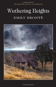 Wuthering Heights (Wordsworth Classics) by Emily Brontë http://www.amazon.co.uk/dp/1853260010/ref=cm_sw_r_pi_dp_m-D5ub0WNNHYA