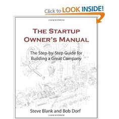 The Startup Owner's Manual: The Step-By-Step Guide for Building a Great Company: Steve Blank, Bob Dorf Remind Me Later, Good Books, Books To Read, Traditional Books, Management Books, Blank Book, How To Start Running, Step Guide, This Book