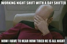 A Captain Picard Facepalm meme. Caption your own images or memes with our Meme Generator. Working Night Shift, Night Shift Nurse, Itachi, Mantra, Facepalm Meme, Evolution, Classroom Memes, Teaching Humor, Shirt Designs