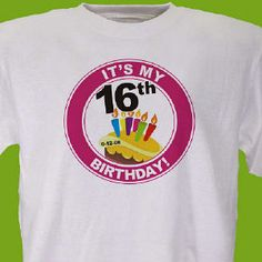 My 16th Birthday Personalized Birthday T-Shirt #16th #sweet16 #giftideas