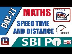 SPEED TIME AND DISTANCE   MATHS   DAY - 21   DIGITAL CLASS   SBI PO 2017  