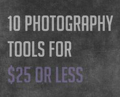 cheap photography tools