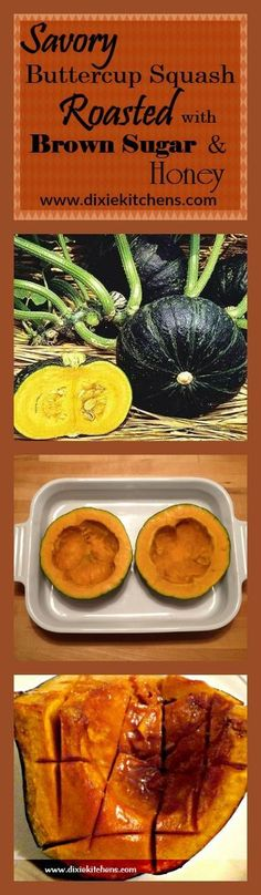 Savory buttercup squash roasted with brown sugar & honey. Goes well with almost any meat dish. Quick & easy! A keeper! (scheduled via http://www.tailwindapp.com?utm_source=pinterest&utm_medium=twpin&utm_content=post23496338&utm_campaign=scheduler_attribution)