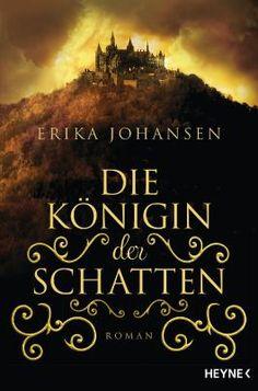 die Königin der Schatten, ein wunderbarer Auftakt für die Fantasy Trilogie mit der jungen Königin Kelsea Glynn