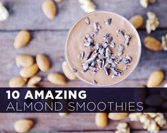 Tropical Foods Almonds aren't just for snacking on, here are 10 delicious ways you can use almonds in a SMOOTHIE! #almonds #smoothie  Be sure to like us on Facebook, Instagram, and Twitter for the latest blog posts and info from Tropical Foods!  www.facebook.com/tropicalfoods www.instagram.com/tropicalfoods www.Tropicalfoods.com/blog www.twitter.com/tropicalfoods