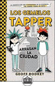 Los Gemelos Tapper 2. Arrasan La Ciudad (FICCIÓN KIDS) de GEOFF RODKEY  ✿ Libros infantiles y juveniles - (De 6 a 9 años) ✿