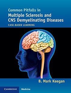 Common Pitfalls in Multiple Sclerosis and CNS Demyelinating Diseases 1st Edition Pdf Download For Free - By B Mark Keegan Ebooks - Smtebooks.com