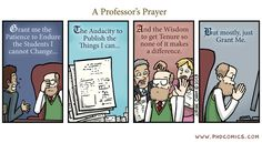 """""""Mostly Just Grant Me"""" The professor's prayer is alive and well in my case. Read my thoughts on grant-writing and dealing with rejection by clicking on the cartoon."""
