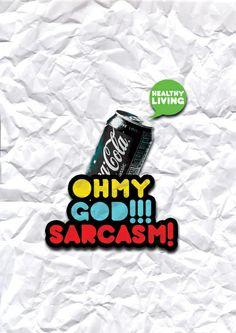 OMG! Sarcasm!