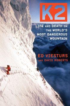O livro do Ed Viesturs sobre o K2 conta as empreitadas mais facinantes na montanha mais perigosa do planeta. Pena ainda não tem tradução para o português.