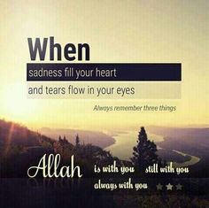 Allah is always thr f m ❤