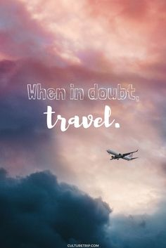 Inspiring Travel Quotes You Need In Your Life | Pinterest: @theculturetrip