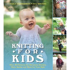 Knitting for Kids: Over 40 Patterns for Sweaters, Dresses, Hats, Socks, and More for Your Kids - patterns Free Baby Sweater Knitting Patterns, Knitting For Kids, Free Knitting, Knitting Needles, Sweater Patterns, Knitting Projects, Pull Bebe, Quick Knits, Kids Patterns