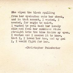 christopher poindexter, this is incredible. my god, truly beautiful words.