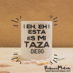 ¡Quieto parao!  ¿A dónde crees que vas? Esta taza es mía y solo mía  ☕❤️ ······· ······ #HakunaMataza #Taza #Personalizado #Divertido #Humor #Regalo #EstasEsMiTaza
