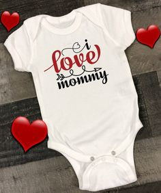 2acd978fc I Love Mommy baby onesie is a very cute infant bodysuit. Don't miss