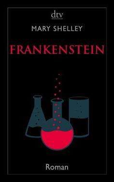 Frankenstein oder Der moderne Prometheus: Die Urfassung von Alexander Pechmann http://www.amazon.de/dp/3423141840/ref=cm_sw_r_pi_dp_-Fvivb09J6TDZ