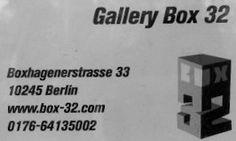 Gallery Box 32 - Boxhagener Str. 33, 10245 Berlin info@box-32.com