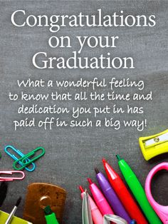 Send Free What a Wonderful Feeling! Graduation Cards to Loved Ones on Birthday & Greeting Cards by Davia. It's free, and you also can use your own customized birthday calendar and birthday reminders. Graduation Prayers, Happy Graduation Day, Graduation Message, Graduation Greetings, Graduation Cards, Birthday Greeting Cards, Birthday Greetings, Graduation Speech, Card Birthday