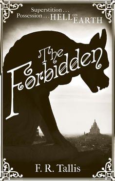 The Forbidden - F. R. Tallis